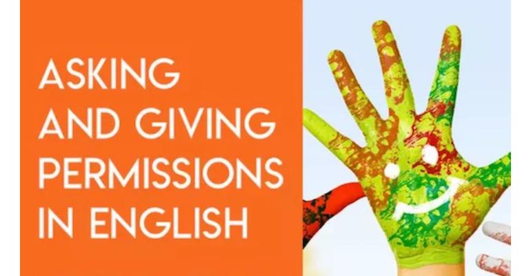 اصطلاحات پرکاربرد برای اجازه خواستن و اجازه دادن به زبان انگلیسی