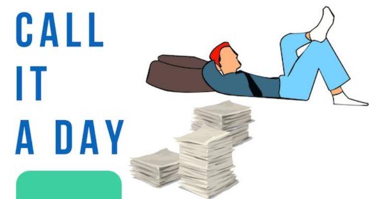 معنی فارسی اصطلاح: Call it a day